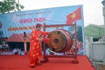 Khai mạc Lễ hội đình Trà Cổ ở Móng Cái (Quảng Ninh)