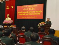Quân ủy Trung ương gặp mặt đại biểu Quân đội dự Đại hội lần thứ XII của Đảng
