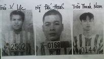 BẢN TIN 8H: Truy nã đặc biệt 3 phạm nhân vượt ngục dịp cuối năm