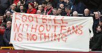 Từ chuyện của Liverpool: Fan Premier League kêu gọi biểu tình phản đối giá vé