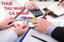 Xác định thuế thu nhập cá nhân tại các doanh nghiệp: Một số vấn đề đặt ra