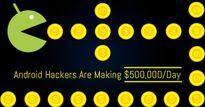 Bằng mã độc Android nguy hiểm, nhóm hacker này thu về đều đặn 500.000 USD mỗi ngày