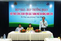 CĐ Viên chức Đà Nẵng: Triển khai kế hoạch hội thao CCVCLĐ năm 2016