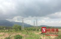 Dự án điện Phan Thiết – Phú Mỹ 2: Dân đồng thuận giao đất