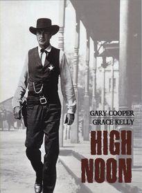 'High Noon': Phim cao bồi viễn Tây kinh điển mọi thời đại