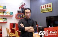 Chàng trai Việt tài năng xử lý đồ họa cho các siêu phẩm