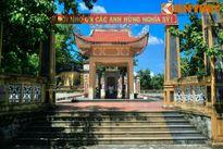 Khám phá nghĩa trang liệt sĩ cổ xưa nhất của Việt Nam