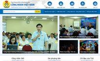 Khai trương cổng thông tin điện tử của Công đoàn Việt Nam