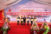 Dự án BOT QL19: Thúc đẩy phát triển KT-XH miền Trung và Tây Nguyên