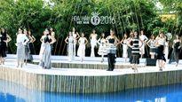 Hoa hậu Việt Nam 2016: Khởi động vòng chung kết giữa thiên nhiên
