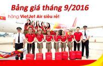 Bảng giá vé máy bay Vietjet Air tháng 9/2016