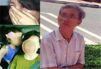 Khởi tố cụ ông 76t dâm ô trẻ em: 60 ngày đẫm nước mắt của bà mẹ