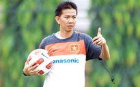 Huấn luyện viên Hoàng Anh Tuấn không ngại nắm U22 Việt Nam