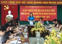498 đại biểu sẽ tham dự ĐH đại biểu phụ nữ TP Hà Nội lần thứ XV