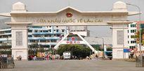 Chính phủ đồng ý mở rộng khu kinh tế cửa khẩu Lào Cai