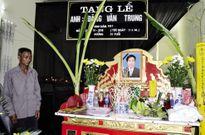 Vụ nổ taxi ở Quảng Ninh: Nỗi đau xé lòng của người cha già chạy xe ôm