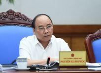 Thủ tướng yêu cầu làm rõ việc bổ nhiệm cán bộ tại một số địa phương