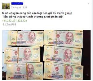 3 triệu tiền thật đổi 17 triệu đồng tiền giả