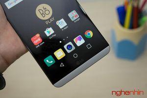 LG V20 dính lỗi tự khởi động chưa rõ nguyên nhân