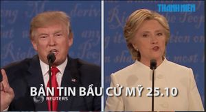 Bản tin tổng hợp bầu cử Mỹ ngày 25.10