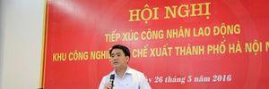 Chủ tịch Hà Nội Nguyễn Đức Chung: 'Hãy gọi thẳng cho tôi để tôi đôn đốc!'
