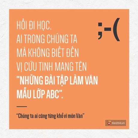 Chung ta, ai cung tung kho vi mon Van nhu the... - Anh 1