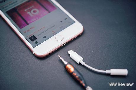 Danh gia chat am iPhone 7 Plus: bo 3.5mm, lan dau co chip am thanh khong day W1 - Anh 1