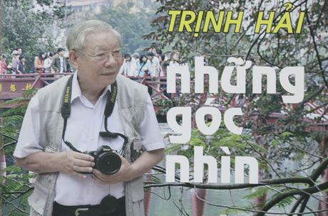 Tac pham doi nguoi:Trinh Hai nhung goc nhin - Anh 1